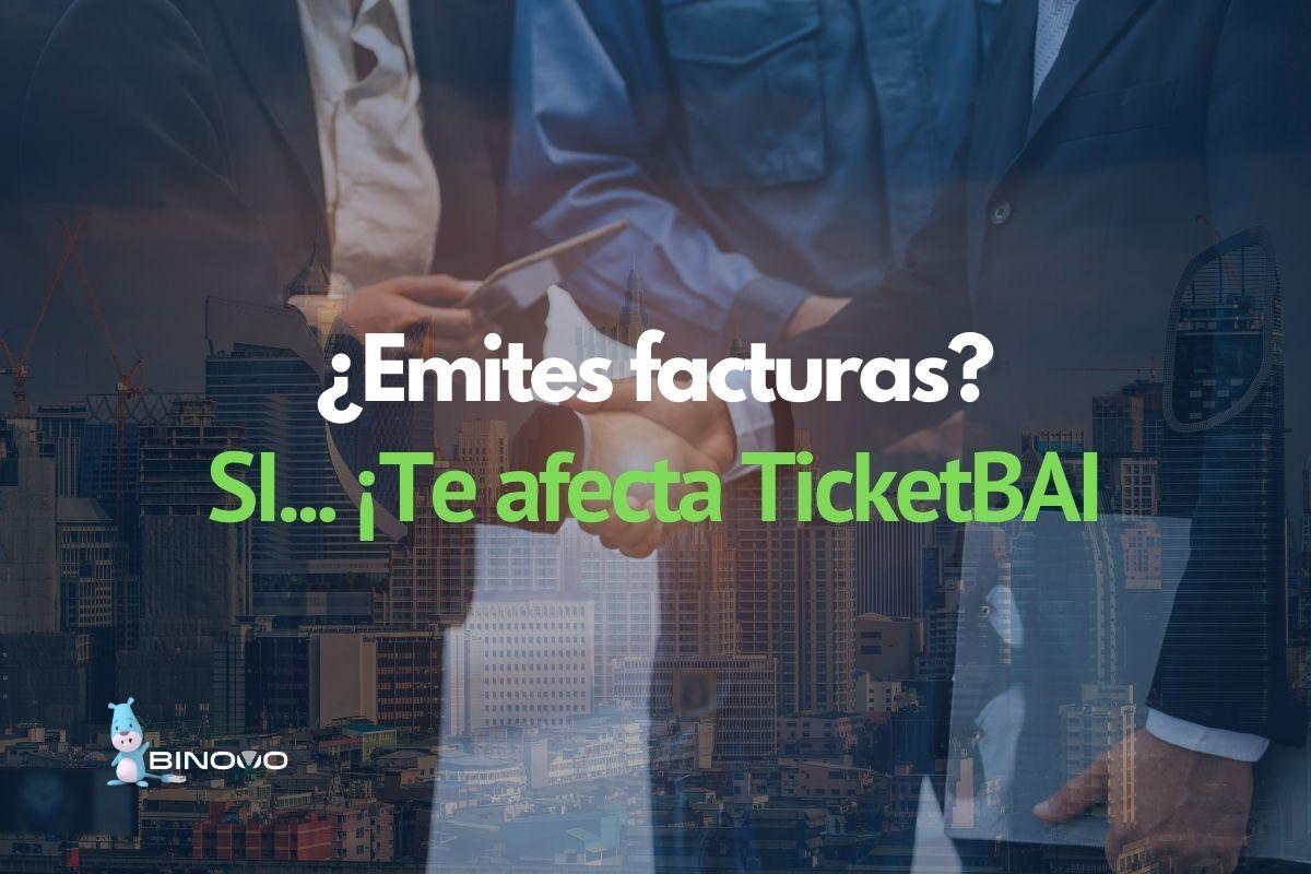 TicketBAI es para empresas del País Vasco   Binovo TicketBAI